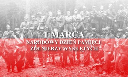 1marca – Narodowy Dzień Pamięci Żołnierzy Wyklętych
